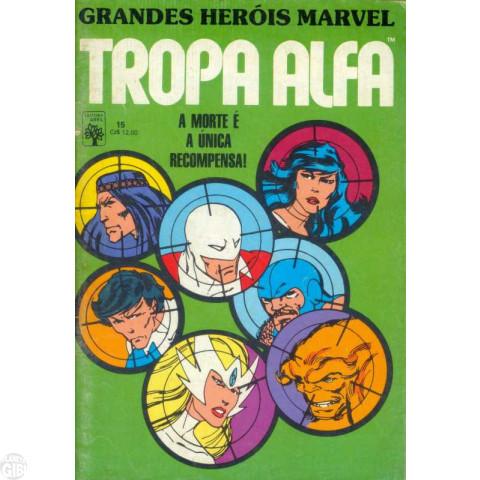 Grandes Heróis Marvel [Abril - 1ª série] nº 015 mar/1987 - Tropa Alfa - Vide Detalhes