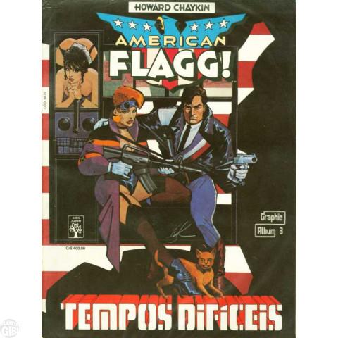 Graphic Álbum [Abril] nº 003 dez/1990 - American Flagg!: Tempos Difíceis