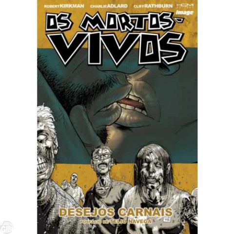 Mortos-Vivos [HQM - The Walking Dead] nº 004 out/2009 - Desejos Carnais