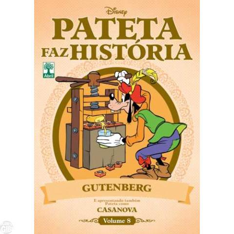 Pateta Faz História [2011] nº 008 set/2011 - Gutenberg & Casanova