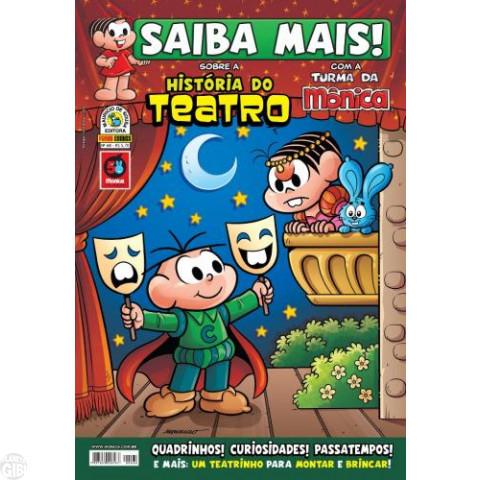 Saiba Mais! Turma da Mônica [Panini - 1s] nº 068 abr/2013 - História do Teatro