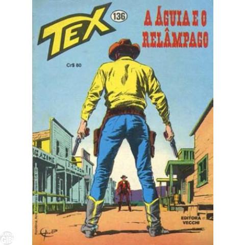 Tex nº 136 [Vecchi] dez/1981 - A Àguia e o Relâmpago