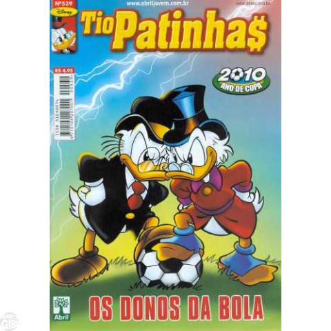 Tio Patinhas nº 539 jun/2010 - A Bola da Vez