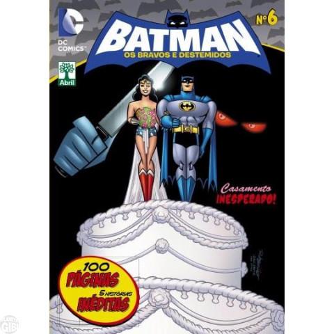 Batman Os Bravos e Destemidos [Abril - DC Animated] nº 006 fev/2014 Até 26/08/2019