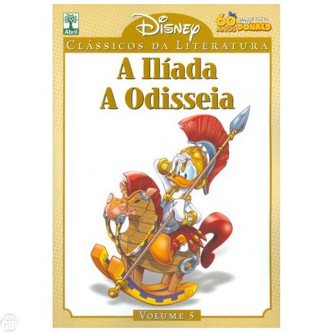 Clássicos da Literatura Disney nº 005 jun/10 - A Ilíada - A Odisseia - PROMOÇÃO VÁLIDA ATÉ 16/02/2019