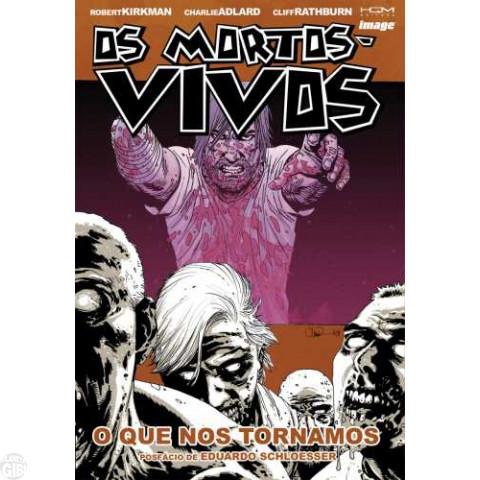Mortos-Vivos [HQM - The Walking Dead] nº 010 nov/2012 - O que nos Tornamos Até 28/03/2019
