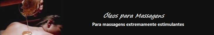 Óleos de Massagens