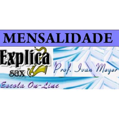 MENSALIDADE ESCOLA ONLINE EXPLICASAX  - PROF.IVAN MEYER