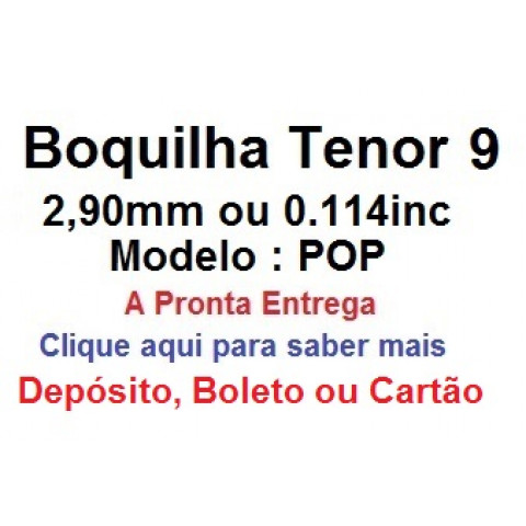 Boquilha Tenor Pop Número 9