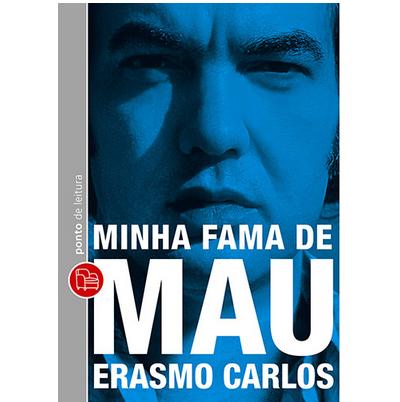 Livro Minha Fama de Mau - Erasmo Carlos [Pocket]