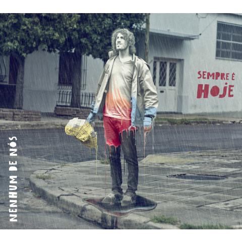 CD Nenhum de Nós - Sempre É Hoje (Digipack)