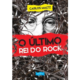 O Último Rei do Rock - Carlos Maltz