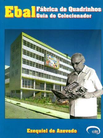 Ebal - Fabrica de Quadrinhos - Guia do Colecionador
