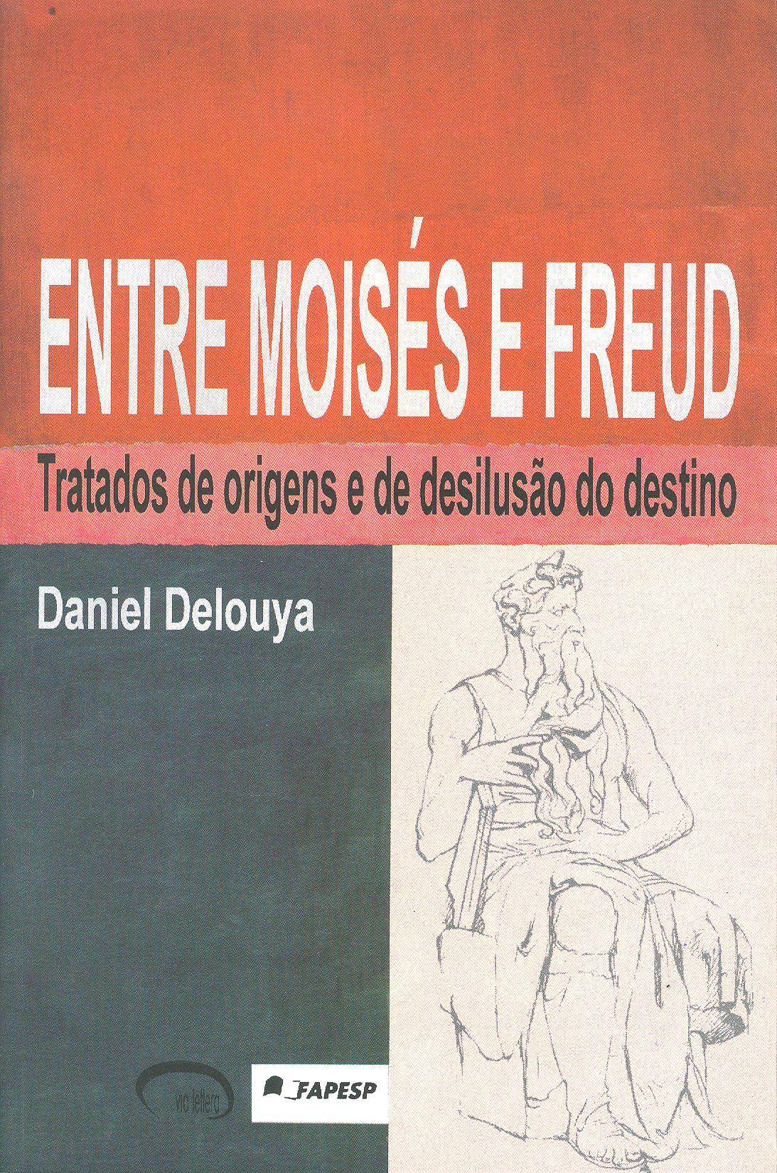 Entre Moisés e Freud