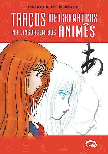 Traços ideogramáticos na linguagem dos animes