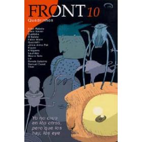 Front 10 - Yo no creo en los otros, pero que los