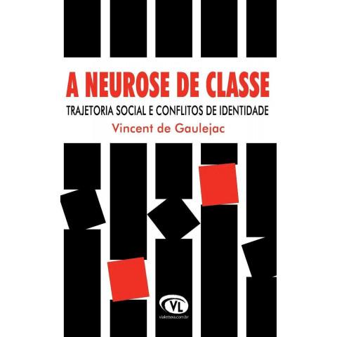 Neurose de classe: trajetória social e conflitos de identidade
