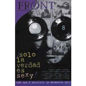 Front 8 - Solo la verdad es sexy