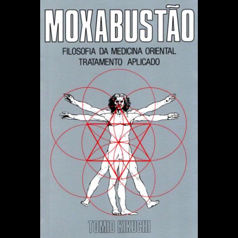 MOXABUSTÃO - FILOSOFIA DA MEDICINA ORIENTAL TRATAMENTO APLICADO